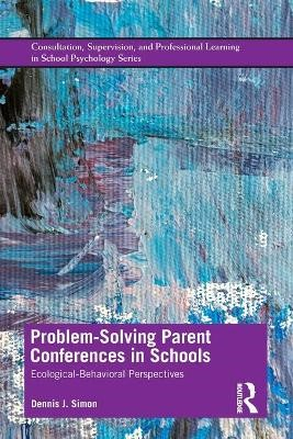 Problem-Solving Parent Conferences in Schools - pr_198460