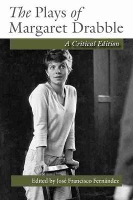 The Plays of Margaret Drabble -