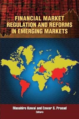 Financial Market Regulation and Reforms in Emerging Markets -