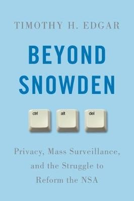 Beyond Snowden -