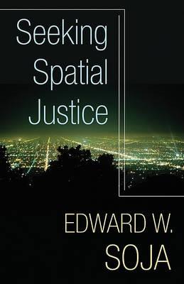Seeking Spatial Justice -