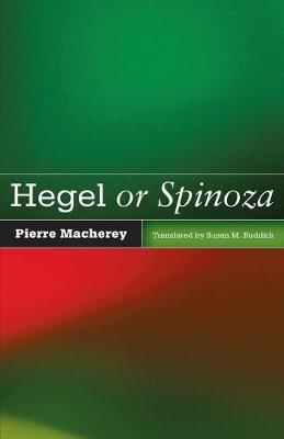 Hegel or Spinoza -