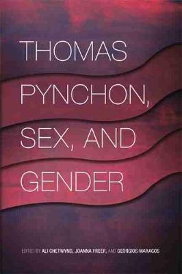 Thomas Pynchon, Sex, and Gender -