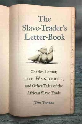 The Slave-Trader's Letter-Book -