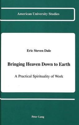 Bringing Heaven Down to Earth - pr_20416