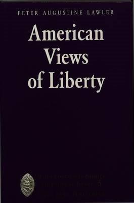 American Views of Liberty -