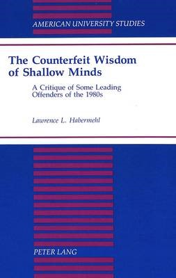 The Counterfeit Wisdom of Shallow Minds - pr_20288