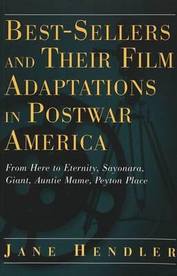 Best-Sellers and Their Film Adaptations in Postwar America -