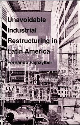 Unavoidable Industrial Restructuring in Latin America - pr_1746227
