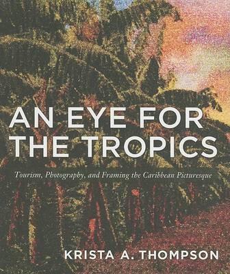 An Eye for the Tropics -
