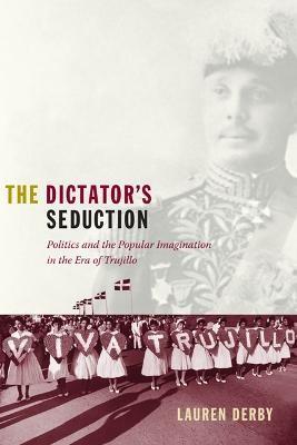 The Dictator's Seduction -
