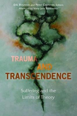 Trauma and Transcendence -