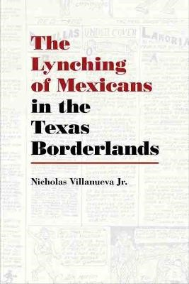 The Lynching of Mexicans in the Texas Borderlands - pr_1401