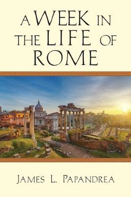 A Week in the Life of Rome -