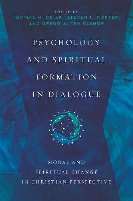 Psychology and Spiritual Formation in Dialogue - pr_20500