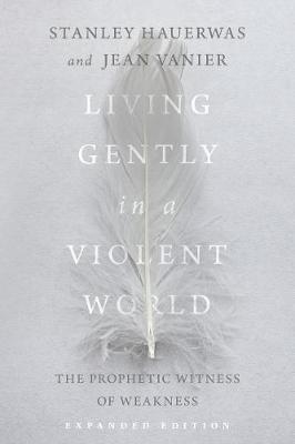 Living Gently in a Violent World - pr_31591