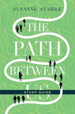 The Path Between Us Study Guide - pr_431728