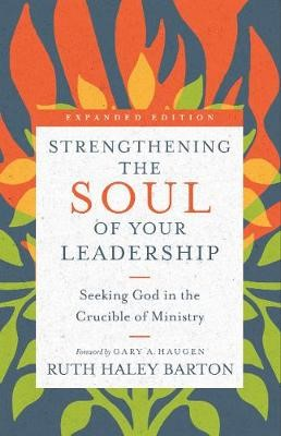 Strengthening the Soul of Your Leadership -