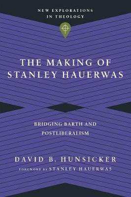 The Making of Stanley Hauerwas - pr_1700611