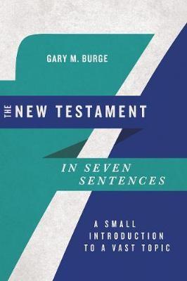 The New Testament in Seven Sentences -