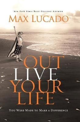 Outlive Your Life -