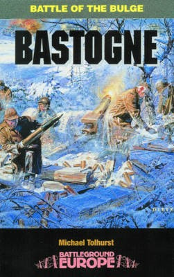 Bastogne: Battle of the Bulge -