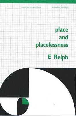 Place and Placelessness -