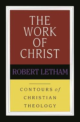The Work of Christ -