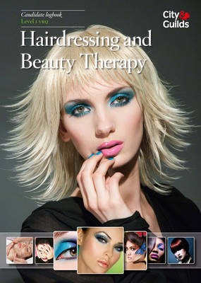 Level 1 VRQ in Hairdressing and Beauty Therapy Candidate Logbook -