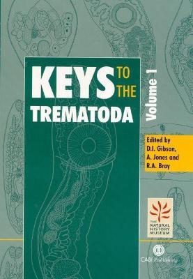 Keys to the Trematoda, Volume 1 -