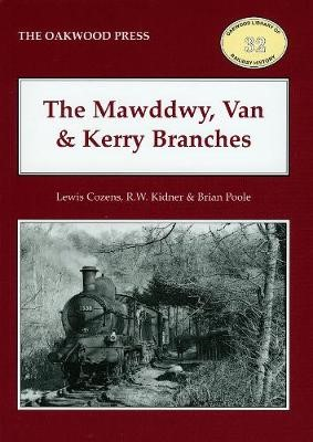 The Mawddwy, Van and Kerry Branches - pr_212185