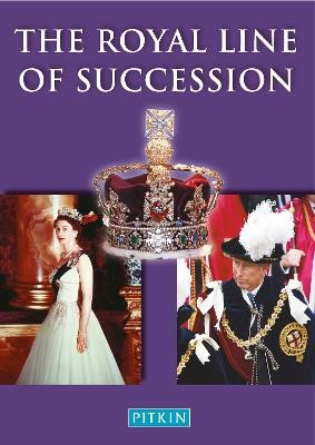 The Royal Line of Succession -
