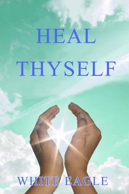 Heal Thyself -
