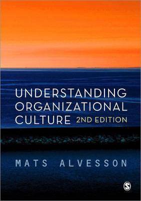 Understanding Organizational Culture -
