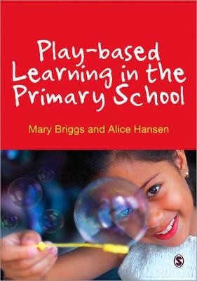 Play-based Learning in the Primary School -