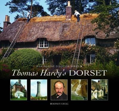 Thomas Hardy's Dorset -