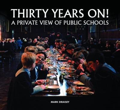 Thirty Years on! A Private View of Public Schools -