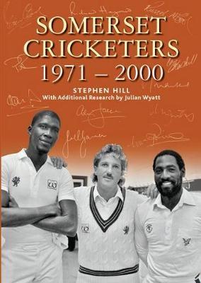 SOMERSET CRICKETERS 1971-2000 - pr_17177