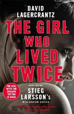 The Girl Who Lived Twice: A New Dragon Tattoo Story - pr_1747637
