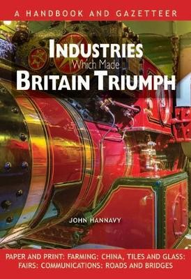Industries Which Made Britain Triumph - pr_204681