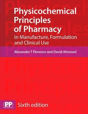 Physicochemical Principles of Pharmacy -