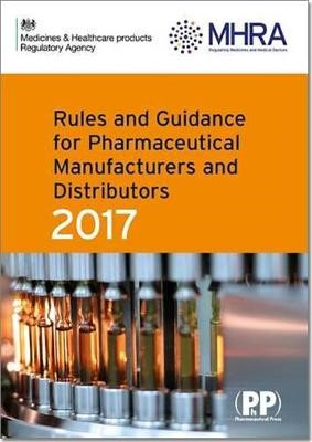 Rules and Guidance for Pharmaceutical Manufacturers and Distributors (Orange Guide) 2017 - pr_237410