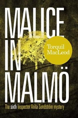 Malice in Malmo -