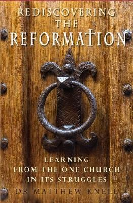 Rediscovering the Reformation -