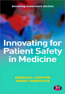 Innovating for Patient Safety in Medicine -