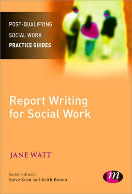 Report Writing for Social Workers -