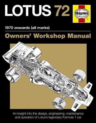 Lotus 72 Owners' Workshop Manual -