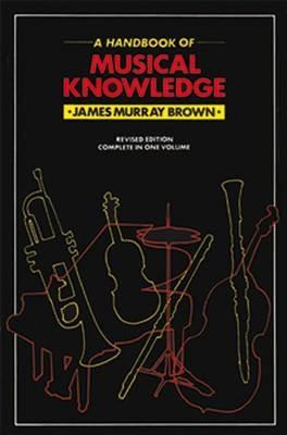 Handbook Of Musical Knowledge -