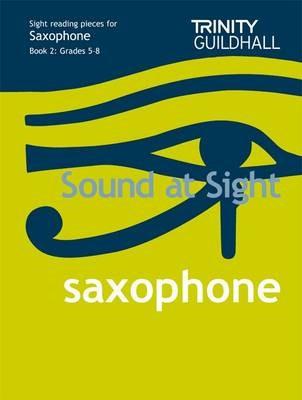 Sound At Sight Saxophone (Grades 5-8) -