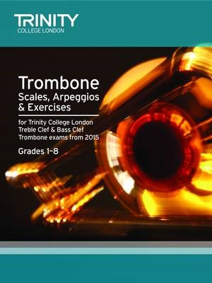 Trombone Scales Grades 1-8 from 2015 -